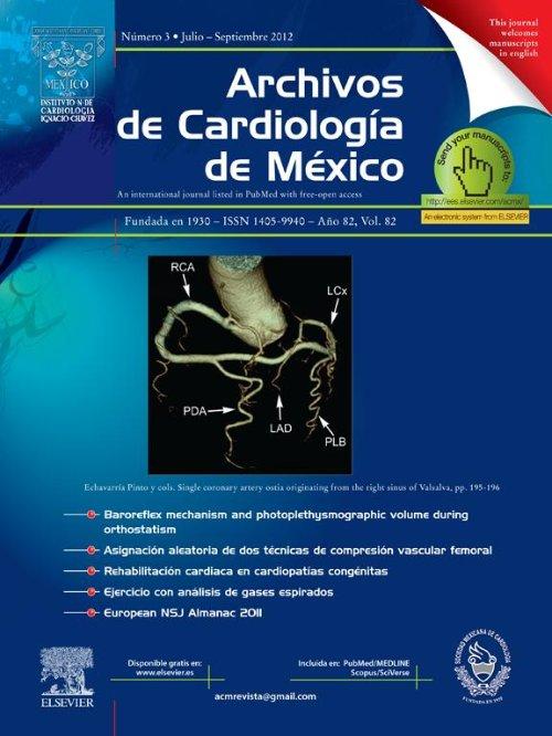 Archivos de Cardiología de México       A cardiology journal with
