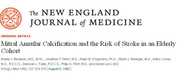 MITRAL ANNULAR CALCIFICATION AND STROKE NEJM  EMELIA BENJAMIN 1992