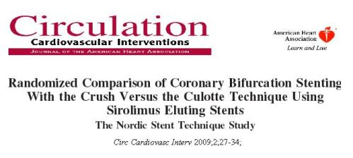 NORDIC CULOTTE TECHNIQUE FOR BIFURCATION STENTING