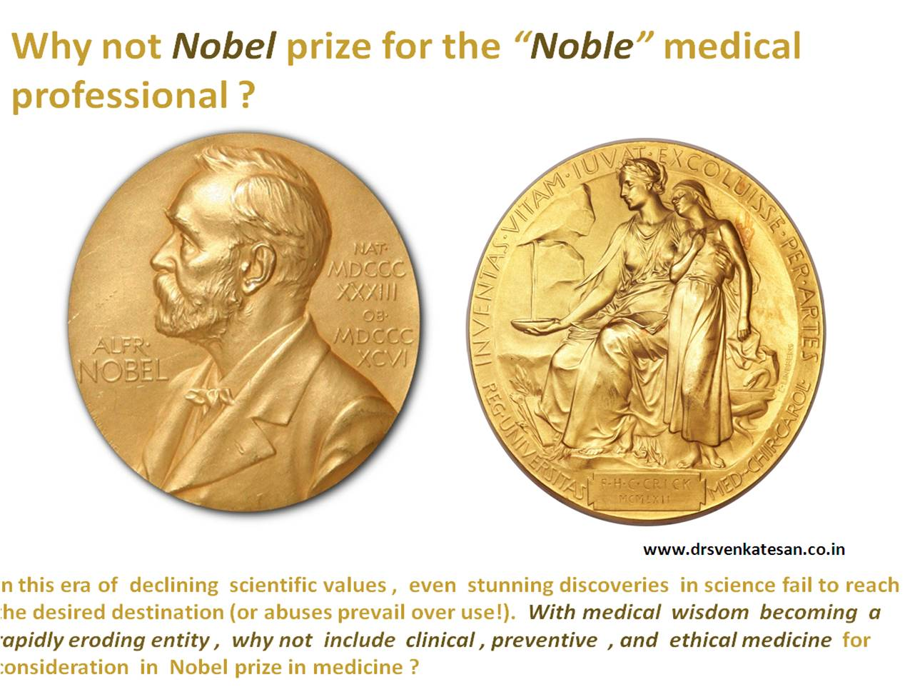 Why Nobel prize in medicine is not given for clinical