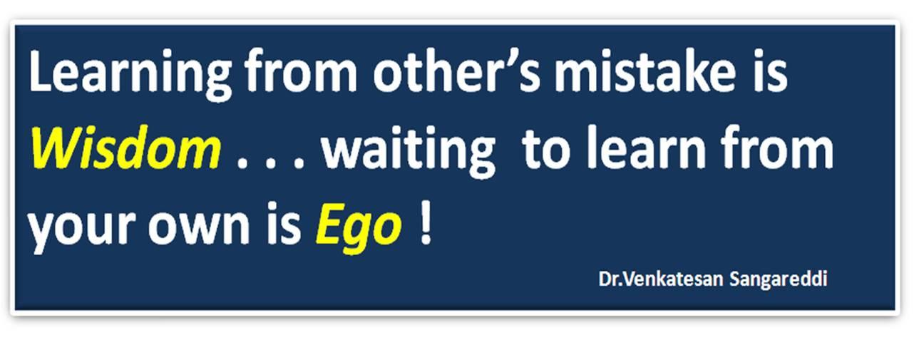 Wisdom ego quotes brainy best dr s venkatesan top inspirational